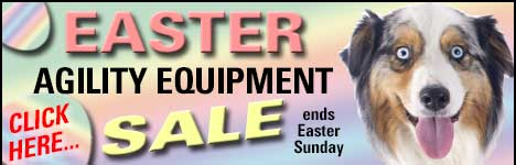 Easter Agility Equipment Sale ends Easter Sunday