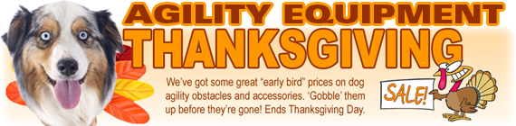 Agility Equipment Thanksgiving Sale - Ends Thanksgiving Day