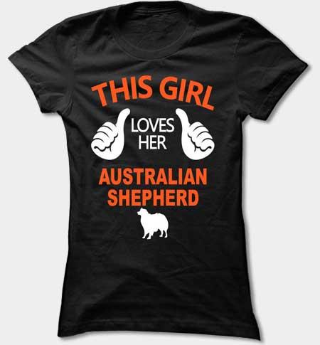 This Girl Loves Her Australian Shepherd